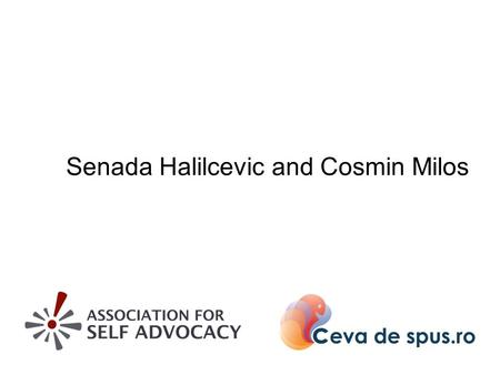 Senada Halilcevic and Cosmin Milos. Education - Croatia -Many persons with intellectual disabilities attend special schools or do not go to school -Separated.