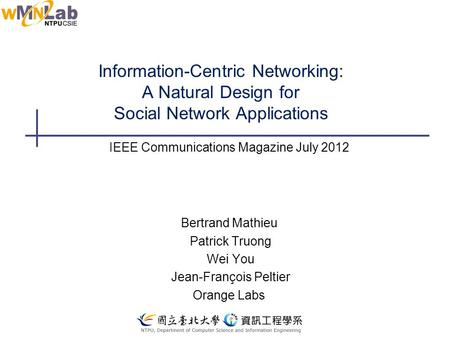 IEEE Communications Magazine July 2012 Bertrand Mathieu Patrick Truong