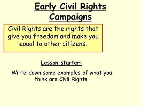 Early Civil Rights Campaigns
