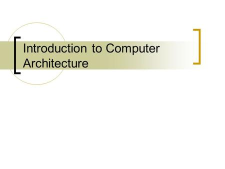 Introduction to Computer Architecture. What is binary? We use the decimal (base 10) number system Binary is the base 2 number system Ten different numbers.