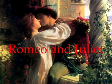 Romeo and Juliet. Scene <strong>One</strong> <strong>ACT</strong> I Scene <strong>One</strong> PROLOGUE CHORUS Two households, both alike in dignity, In fair Verona, where we lay our scene, From ancient.