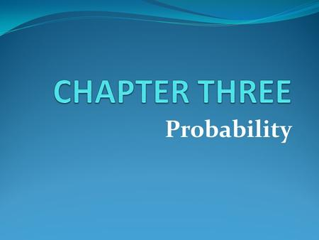 Probability. Basic Concepts of Probability and Counting.