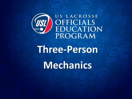 Three-PersonMechanics. Mission of our Mechanics Mechanics put officials in the best position to make the calls that allow us to keep the game safe and.