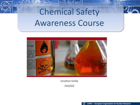 Chemical Safety Awareness Course Jonathan Gulley DGS/SEE.