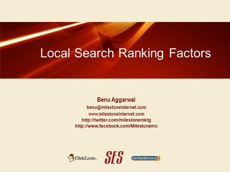 Local Search Ranking Factors Benu Aggarwal