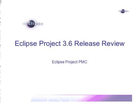 Helios Simultaneous Release | © 2010 Eclipse Contributors, made available under the EPL v1.0Helios Simultaneous Release | © 2010 Eclipse Contributors,