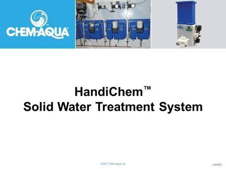 HandiChem ™ Solid Water Treatment System (1M107).