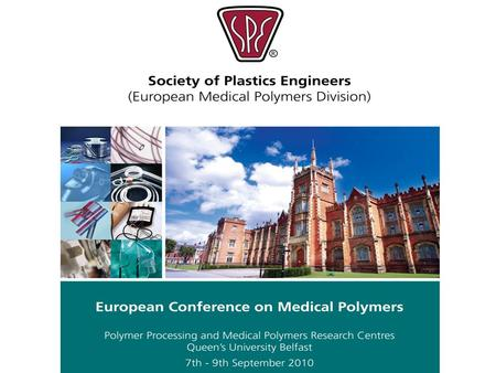 Overview The Conference is specifically targeted at process engineers, technical managers, and product design engineers in the medical-device industry,