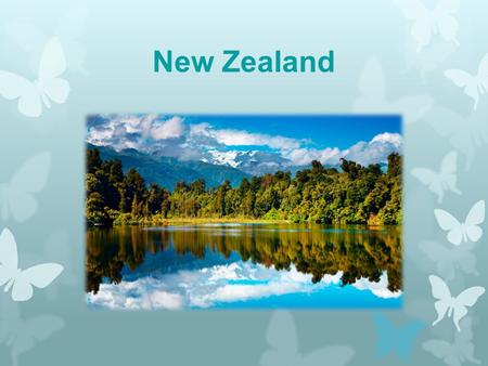 New Zealand. About New Zealand New Zealand is situated the same distance eastwards from Australia as London is to Moscow. So if anybody tells you it's.