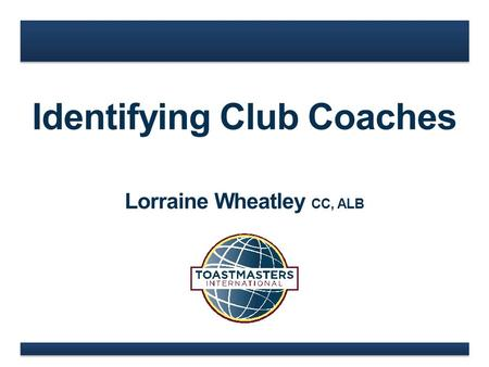 Identifying Club Coaches Lorraine Wheatley CC, ALB.