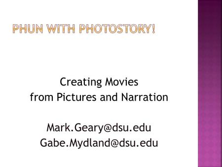 Creating Movies from Pictures and Narration