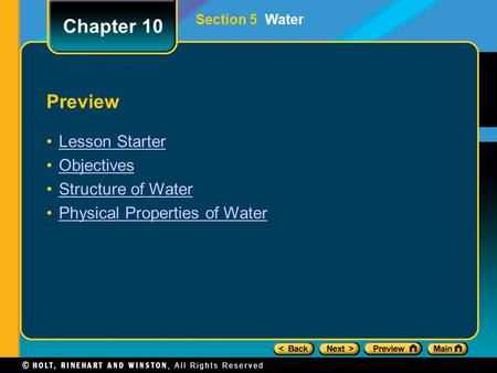 Preview Lesson Starter Objectives Structure of Water Physical Properties of Water Chapter 10 Section 5 Water.
