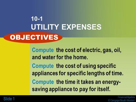 OBJECTIVES 10-1 UTILITY EXPENSES