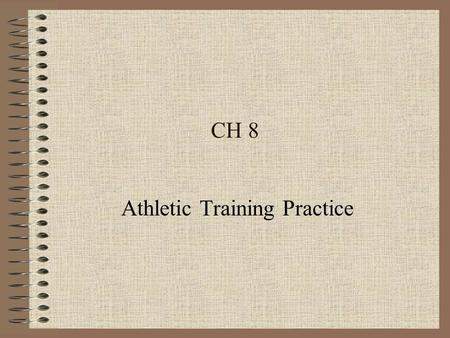 CH 8 Athletic Training Practice. Credentialing Regulates the practice of ATC's Protects the layperson Insures competence of ATC's.