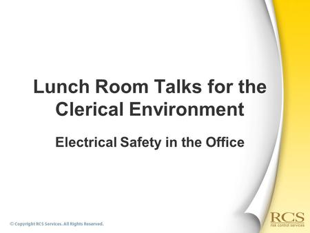Electrical Safety in the Office Lunch Room Talks for the Clerical Environment.