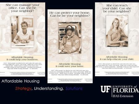 Affordable Housing Strategy, Understanding, Solutions.