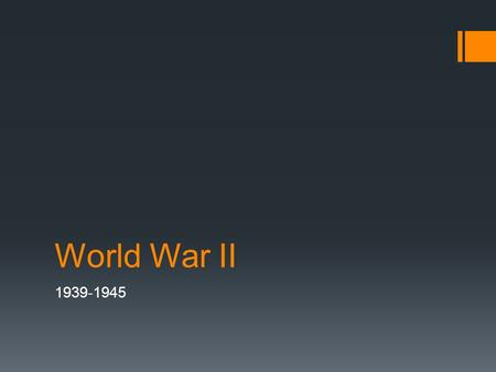 World War II 1939-1945. What started WW2?  Many things caused the start of WW2, however the main causes of WW2 were Italian and Japanese political views.