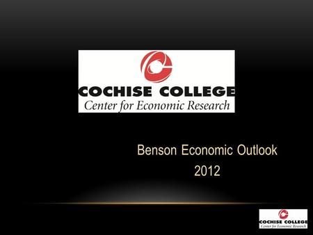 Benson Economic Outlook 2012. GROSS DOMESTIC PRODUCT Seasonally Adjusted Annual Rate.