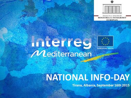 NATIONAL INFO-DAY Tirana, Albania, September 16th 2015.