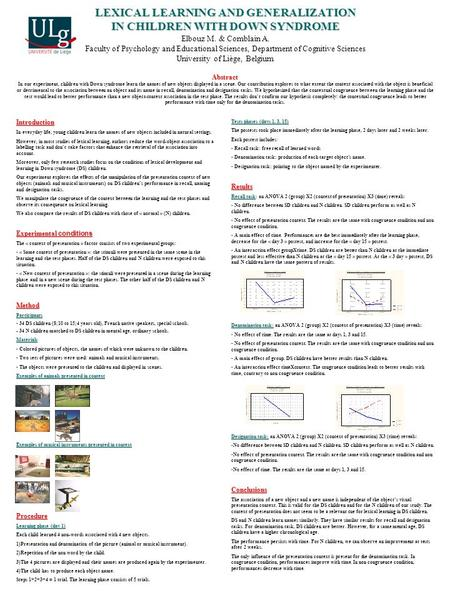 LEXICAL LEARNING AND GENERALIZATION IN CHILDREN WITH DOWN SYNDROME Abstract LEXICAL LEARNING AND GENERALIZATION IN CHILDREN WITH DOWN SYNDROME Elbouz M.