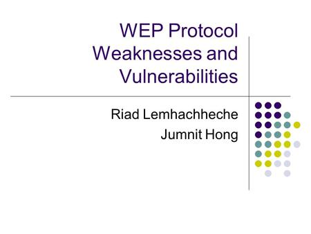 WEP Protocol Weaknesses and Vulnerabilities