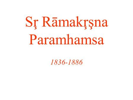 Sŗ Rāmakŗşna Paramhamsa 1836-1886. How is he seen by devotees? This is both a picture and a murti, in that Rāmākŗşna is now an object of devotion. Simple.