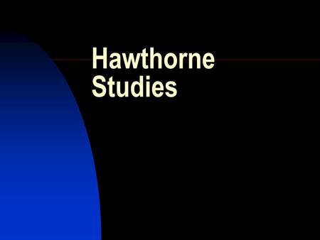 Elton Mayo: the Hawthorne Experiments