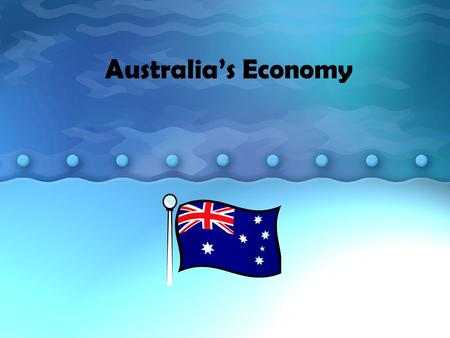 Australia's Economy. one of the freest economies in the world It is technically a mixed economy, but it's close to market because there are very few rules.