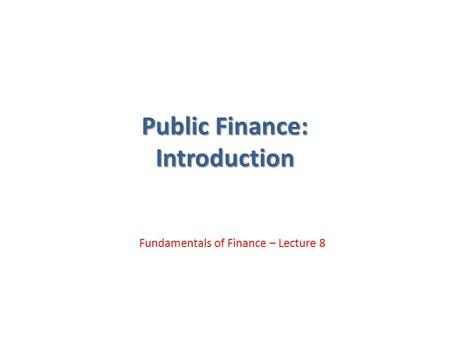 Public Finance: Introduction
