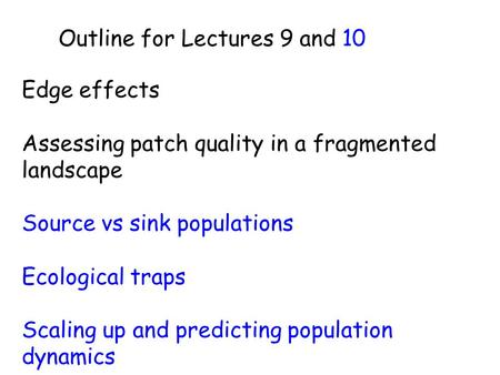 Outline for Lectures 9 and 10