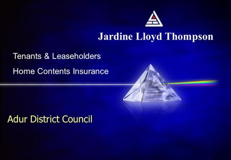 Jardine Lloyd Thompson Tenants & Leaseholders Home Contents Insurance Adur District Council.