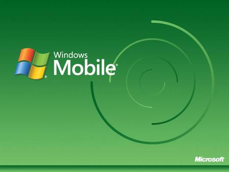 Windows Mobile © 2006 Microsoft Corporation. All rights reserved.