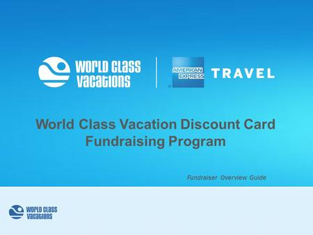 World Class Vacation Discount Card Fundraising Program