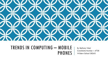 Trends In Computing – Mobile Phones