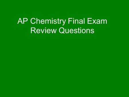 AP Chemistry Final Exam Review Questions. Copper has two natural isotopes: copper-63 (62.9296u) is 69.17% of copper. What is the other isotope? A) copper-64.