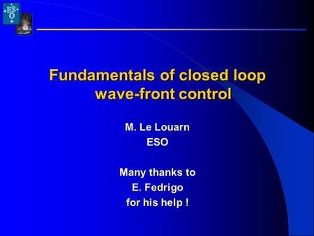 Fundamentals of closed loop wave-front control