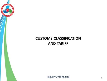 CUSTOMS CLASSIFICATION