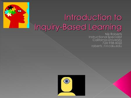  Inquiry is a multifaceted activity that involves making observations; posing questions; examining…sources of information to see what is already known;