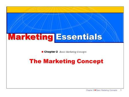 Marketing Essentials The Marketing Concept
