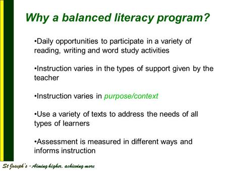 Why a balanced literacy program?