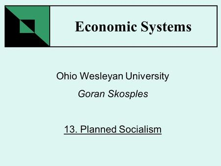Economic Systems: Capitalism, Communism, and Socialism