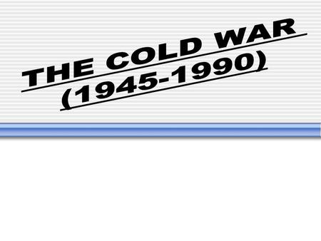 The Cold War Essential Summary The Cold War was the rivalry between the U.S. and the Soviet Union which included no actual fighting. The U.S. was democratic.