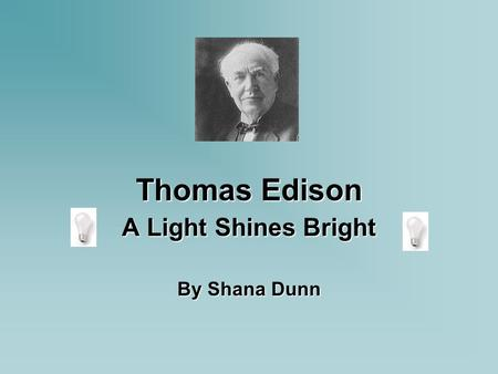 A Light Shines Bright By Shana Dunn