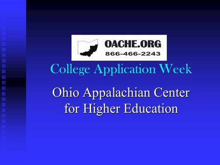 College Application Week Ohio Appalachian Center for Higher Education.