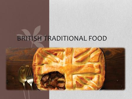 British Traditional Food