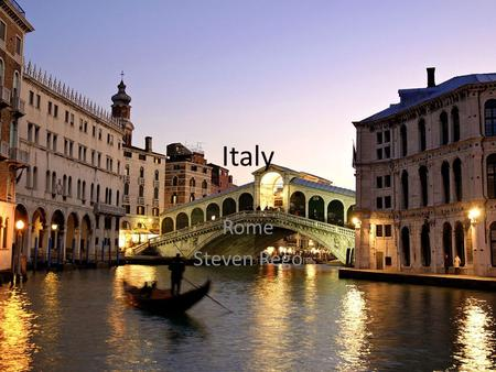 Italy Rome Steven Rego. Travel plans Leave at the Logan international airport Land at Rome airport Shuttle 6-7 hours entertainment: Portable game system,