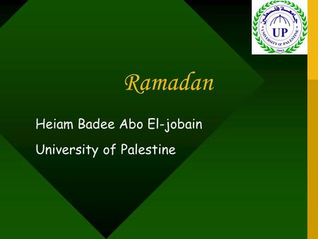 Ramadan Heiam Badee Abo El-jobain University of Palestine.
