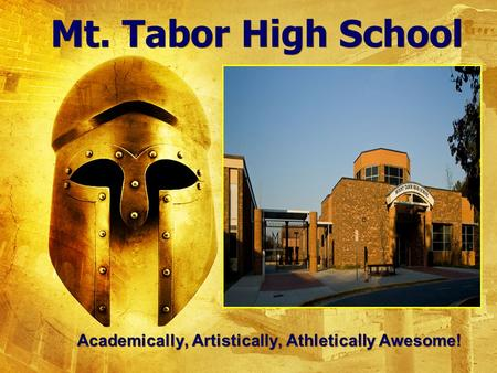 Mt. Tabor High School Academically, Artistically, Athletically Awesome!