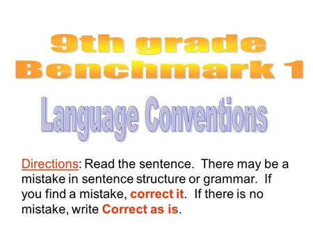 9th grade Benchmark 1 Language Conventions