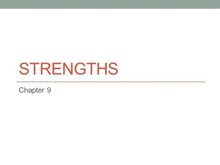 STRENGTHS Chapter 9. 9-1 Intro Dealing with relationship between the external loads applied to an elastic body and the intensity of the internal forces.